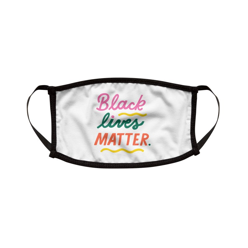 BLACK LIVES MATTER   3 Accessories Face Mask by 5 Eye Studio