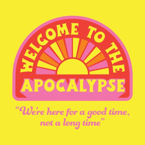 Design for The Apocalypse is Nigh
