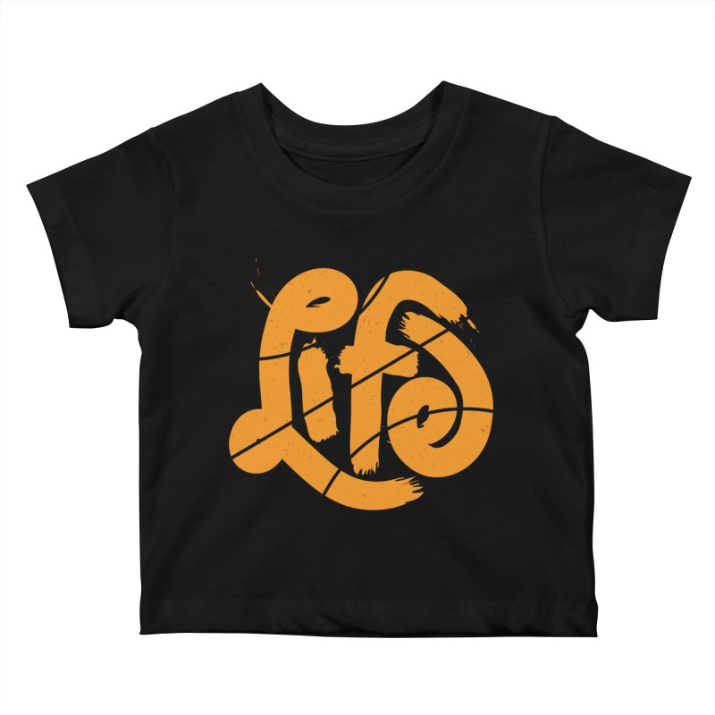 Ball is Life Kids Baby T-Shirt by 5eth's Artist Shop