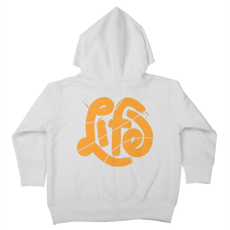 Ball is Life Kids Toddler Zip-Up Hoody by 5eth's Artist Shop