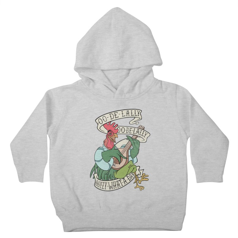 Distressed Robin Hood Alan-A-Dale Rooster Bard - Oo de lally Golly What A Day Kids Toddler Pullover Hoody by 5sizes2small Studio