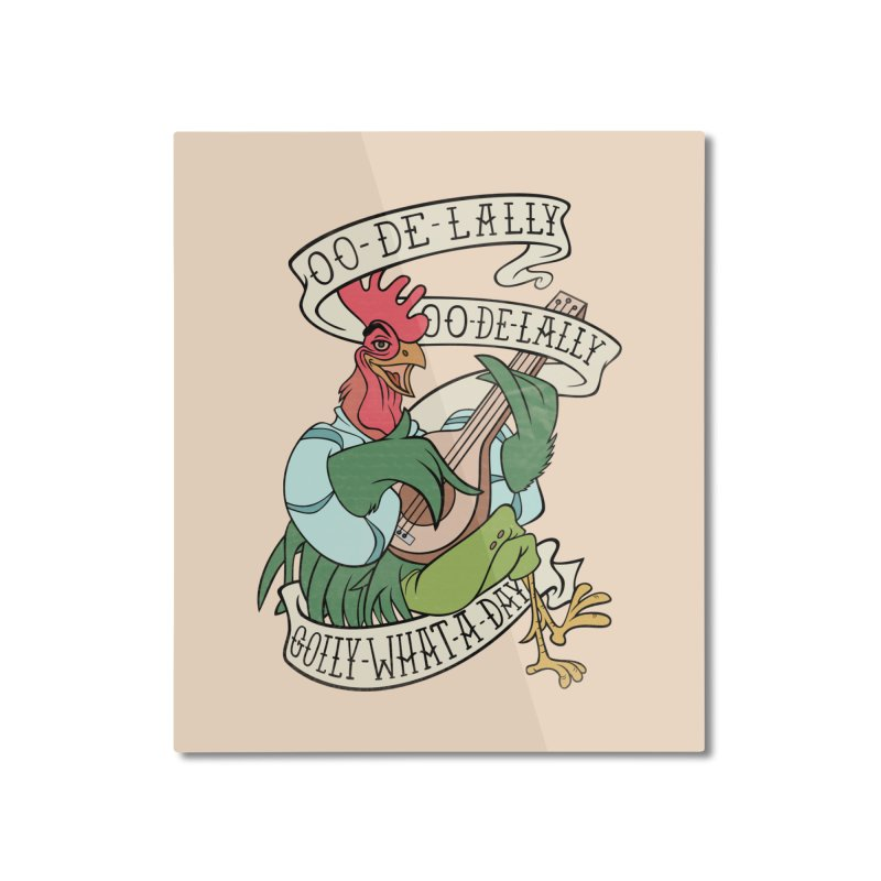 Distressed Robin Hood Alan-A-Dale Rooster Bard - Oo de lally Golly What A Day Home Mounted Aluminum Print by 5sizes2small Studio