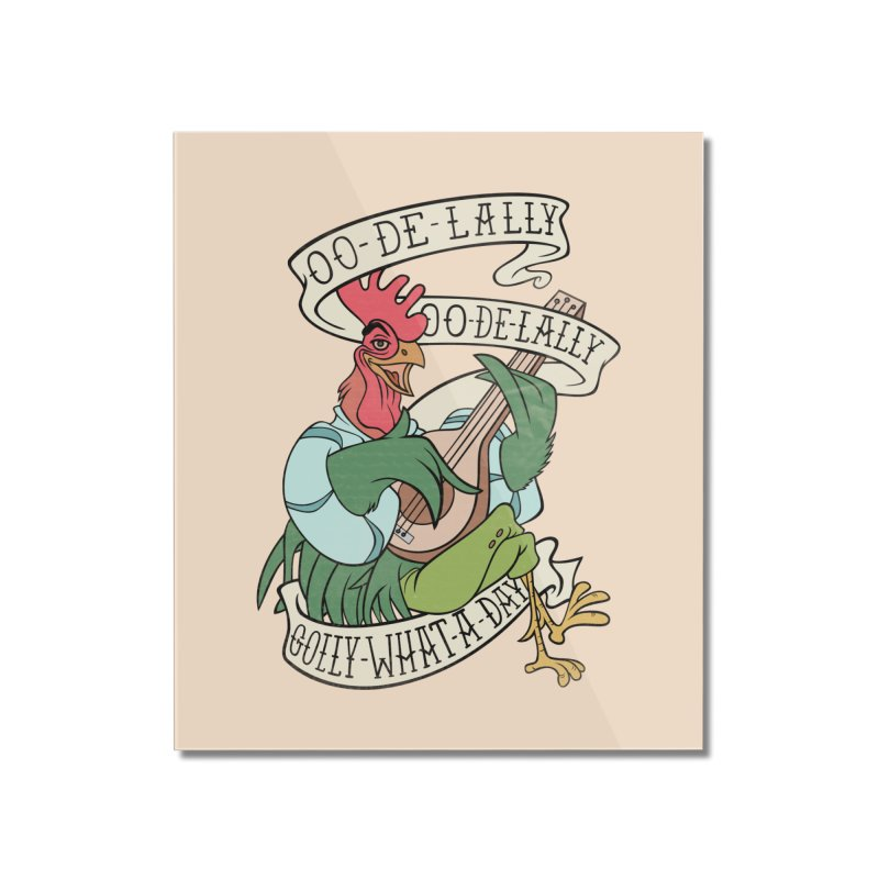 Distressed Robin Hood Alan-A-Dale Rooster Bard - Oo de lally Golly What A Day Home Mounted Acrylic Print by 5sizes2small Studio