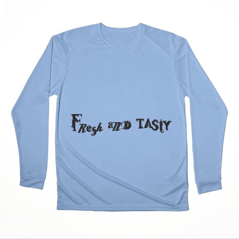 fresh and tasty Women's Longsleeve T-Shirt by 600poundgorilla's Artist Shop