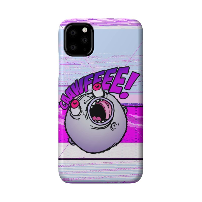 CAAWFEEE ! Accessories Phone Case by 600poundgorilla's Artist Shop