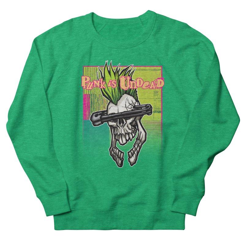 Punk is Undead Women's Sweatshirt by 600poundgorilla's Artist Shop