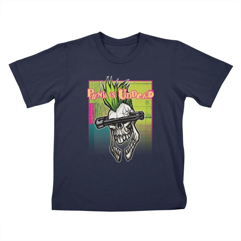 Punk is Undead Kids T-Shirt by 600poundgorilla's Artist Shop
