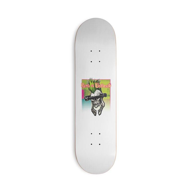 Punk is Undead Accessories Skateboard by 600poundgorilla's Artist Shop