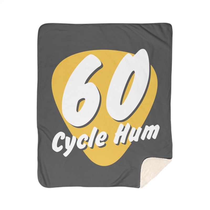 60 Cycle Hum Logo Home Blanket by 60CycleHum's Merch Store