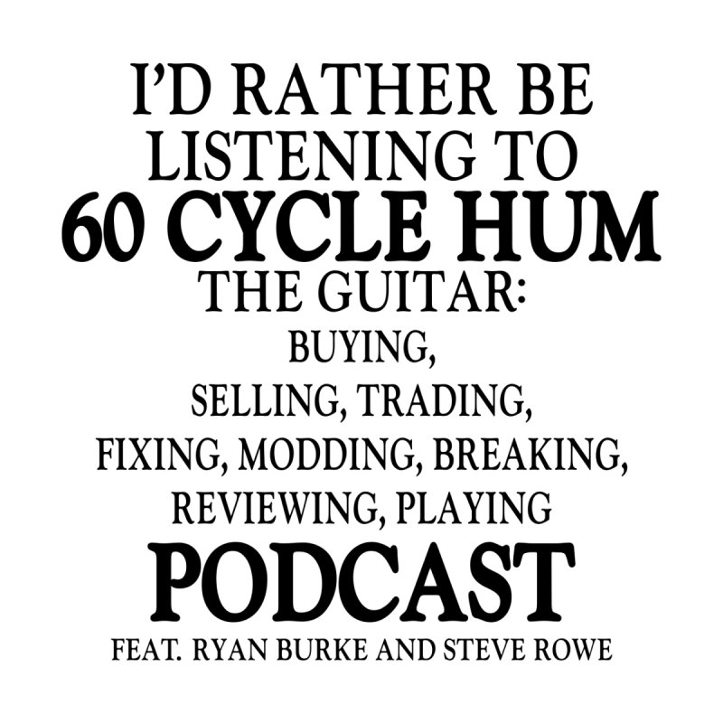 I'd Rather by 60CycleHum's Merch Store