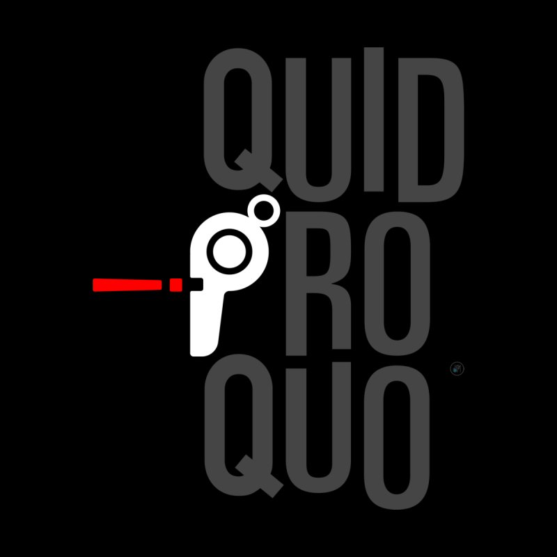 Quid Pro Quo/Whistleblower Men's T-Shirt by 691NYC