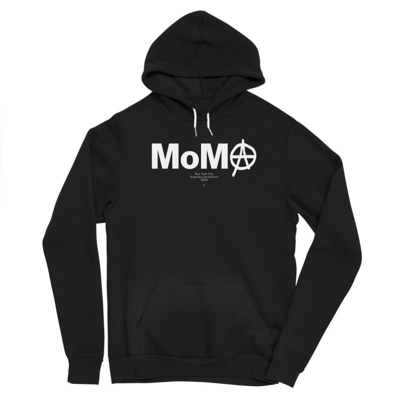 Anarchy at the MoMA Women's Pullover Hoody by 691NYC