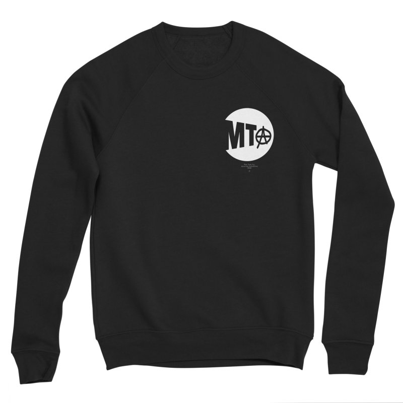 Anarchy at the MTA Men's Sweatshirt by 691NYC