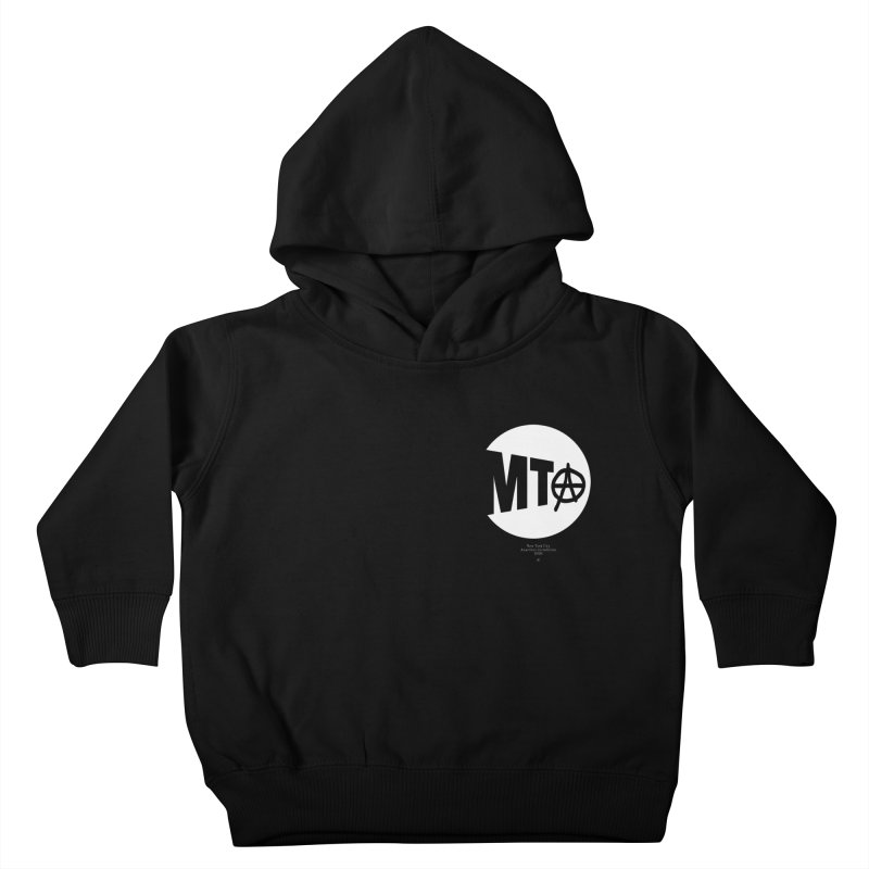 Anarchy at the MTA Kids Toddler Pullover Hoody by 691NYC