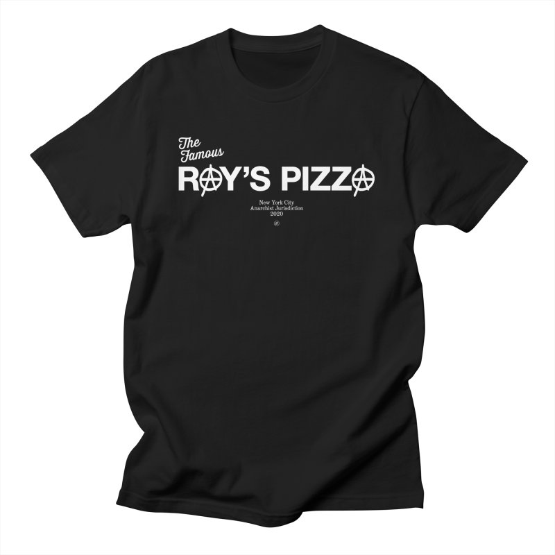 Anarchy at the Famous Ray's Pizza Men's T-Shirt by 691NYC