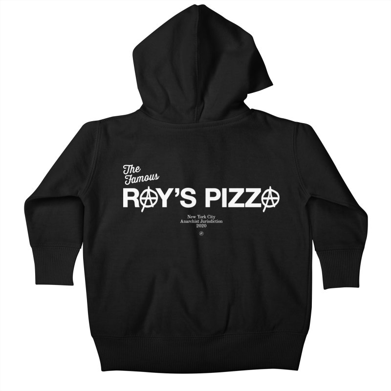Anarchy at the Famous Ray's Pizza Kids Baby Zip-Up Hoody by 691NYC
