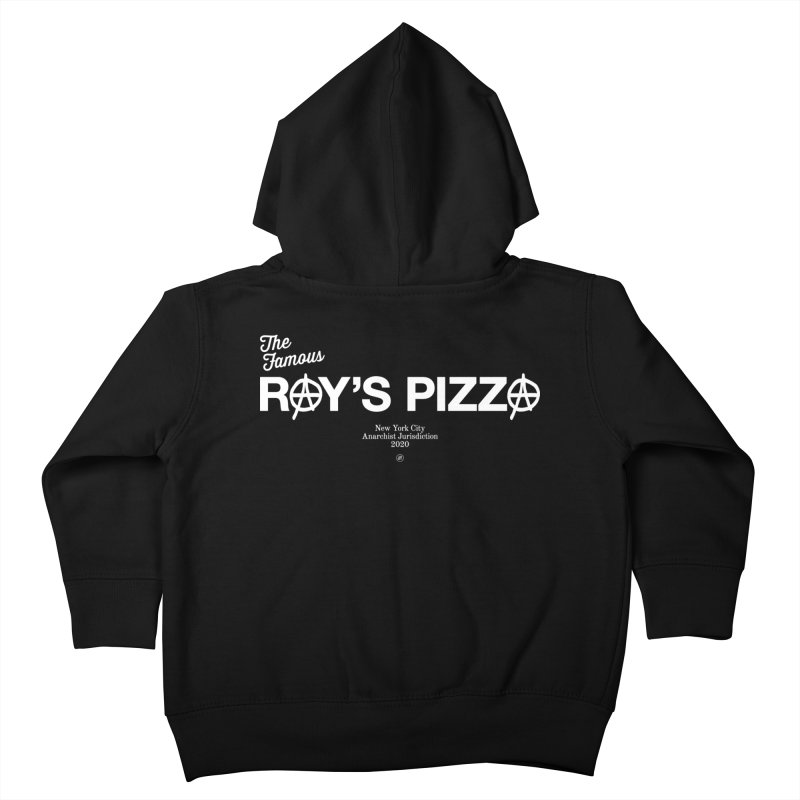 Anarchy at the Famous Ray's Pizza Kids Toddler Zip-Up Hoody by 691NYC