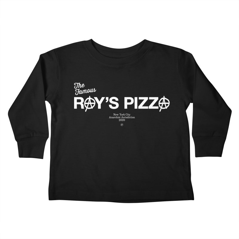 Anarchy at the Famous Ray's Pizza Kids Toddler Longsleeve T-Shirt by 691NYC