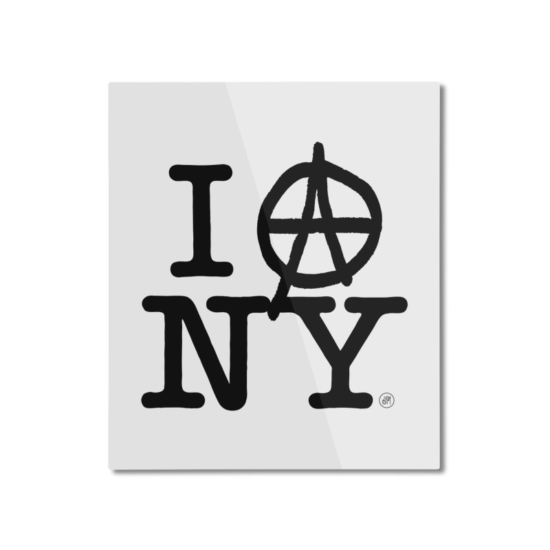 I Ⓐ NY (SJW Version) Home Mounted Aluminum Print by 691NYC