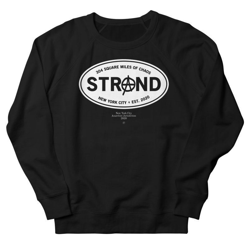 Anarchy at the Strand Men's Sweatshirt by 691NYC