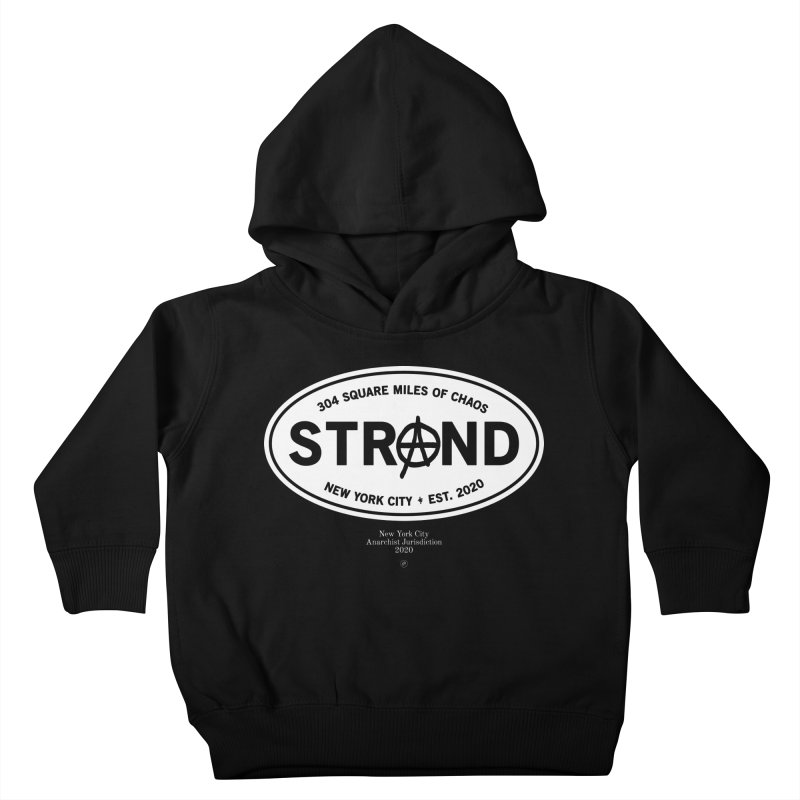 Anarchy at the Strand Kids Toddler Pullover Hoody by 691NYC