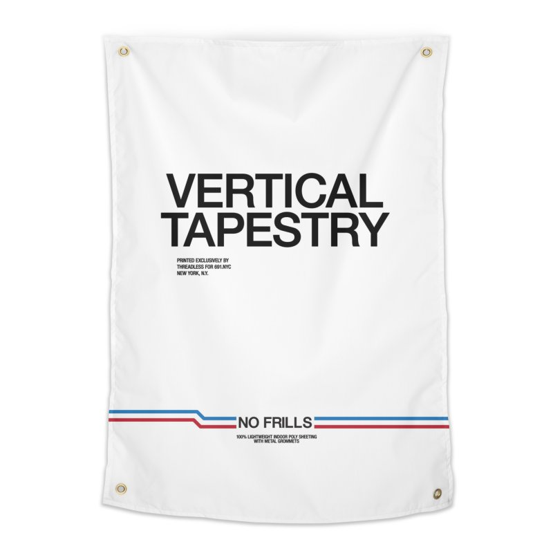 NO FRILLS VERTICAL TAPESTRY Home Tapestry by 691NYC