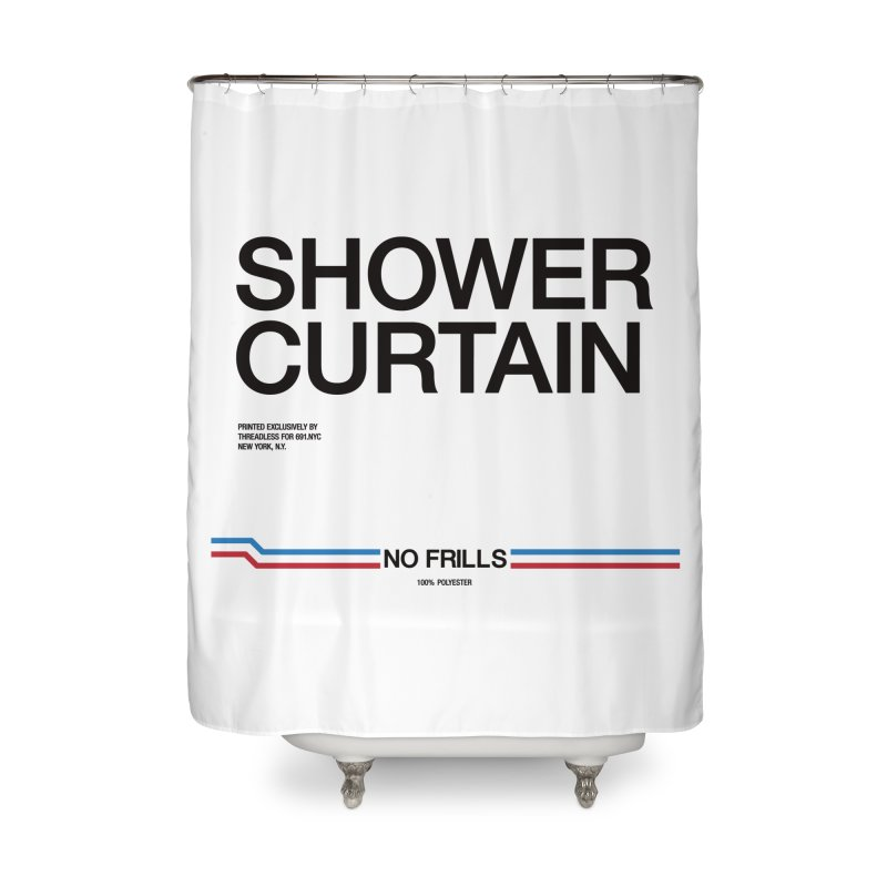 NO FRILLS SHOWER CURTAIN in Shower Curtain by 691.NYC