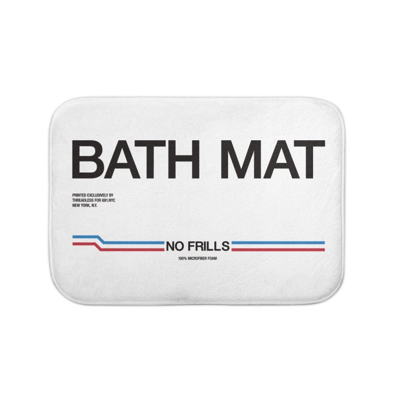 NO FRILLS BATH MAT in Bath Mat by 691.NYC