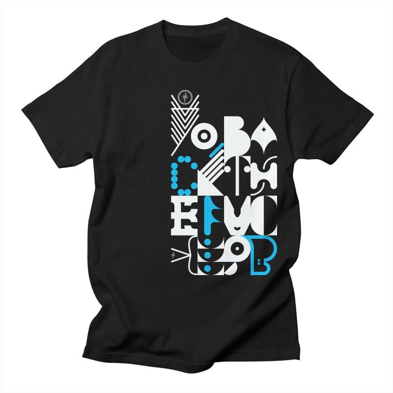 Yo, Back the Fuck Up, B, № 2 Men's T-Shirt by 691NYC