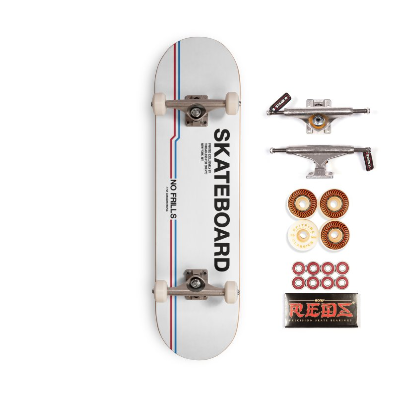 NO FRILLS SKATEBOARD Accessories Skateboard by 691NYC