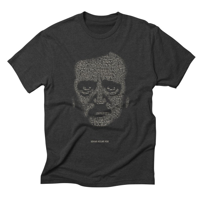 Edgar Allan Poe - A Portrait of Madness Men's Triblend T-shirt by 6amcrisis's Artist Shop