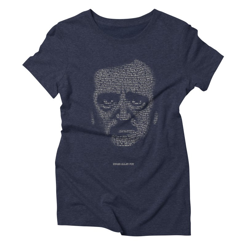 Edgar Allan Poe - A Portrait of Madness Women's Triblend T-Shirt by 6amcrisis's Artist Shop