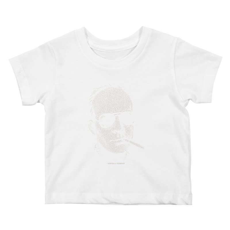 Hunter S. Thompson - Gonzo Kids Baby T-Shirt by 6amcrisis's Artist Shop