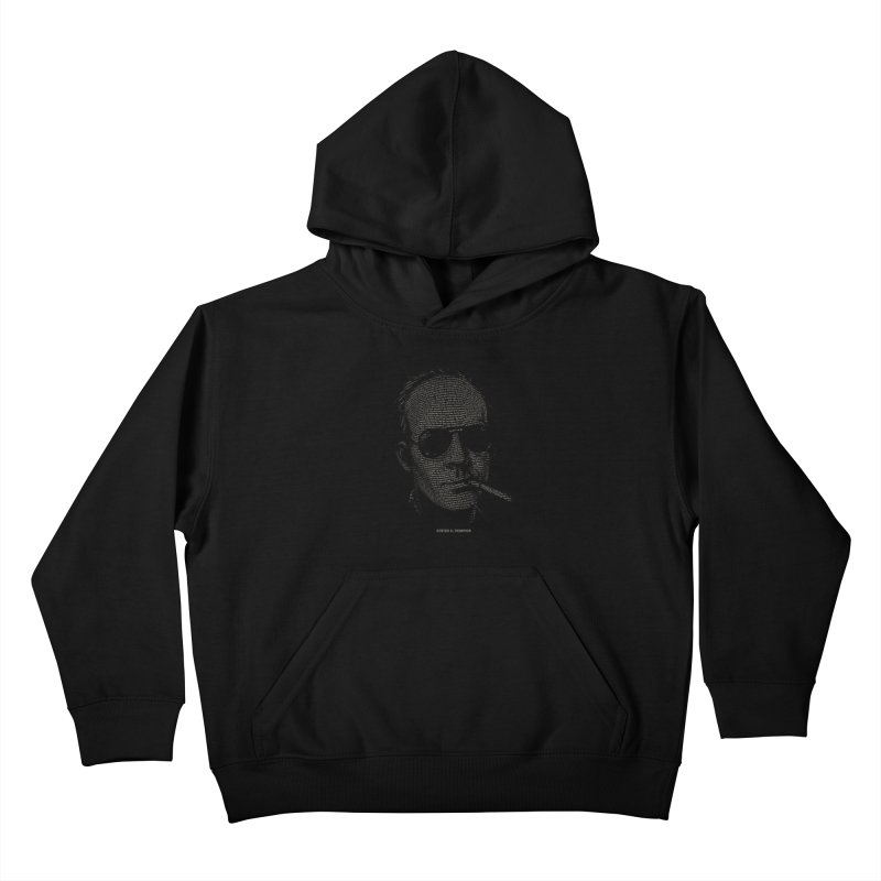 Hunter S. Thompson - Gonzo Kids Pullover Hoody by 6amcrisis's Artist Shop