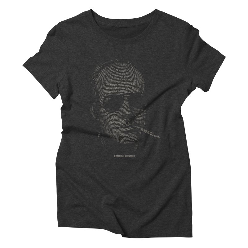 Hunter S. Thompson - Gonzo Women's Triblend T-shirt by 6amcrisis's Artist Shop