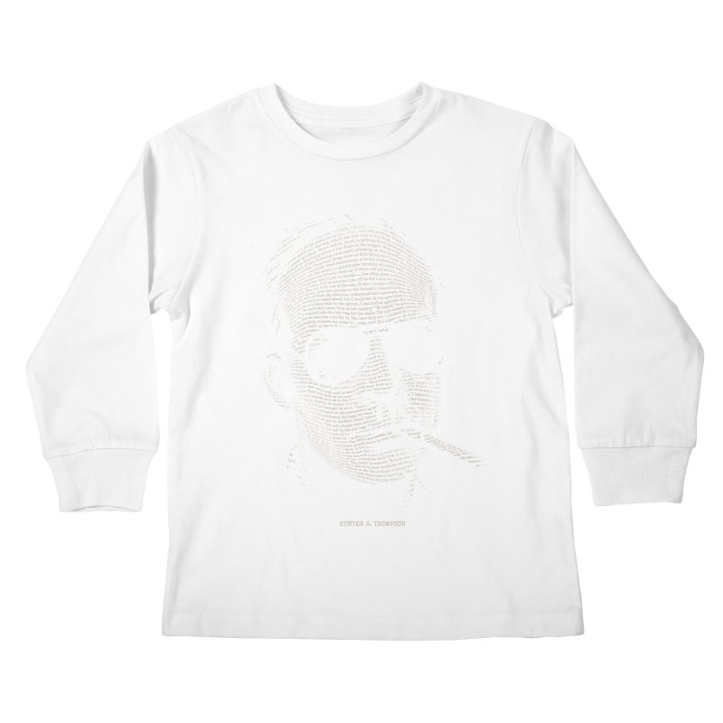 Hunter S. Thompson - Gonzo Kids Longsleeve T-Shirt by 6amcrisis's Artist Shop