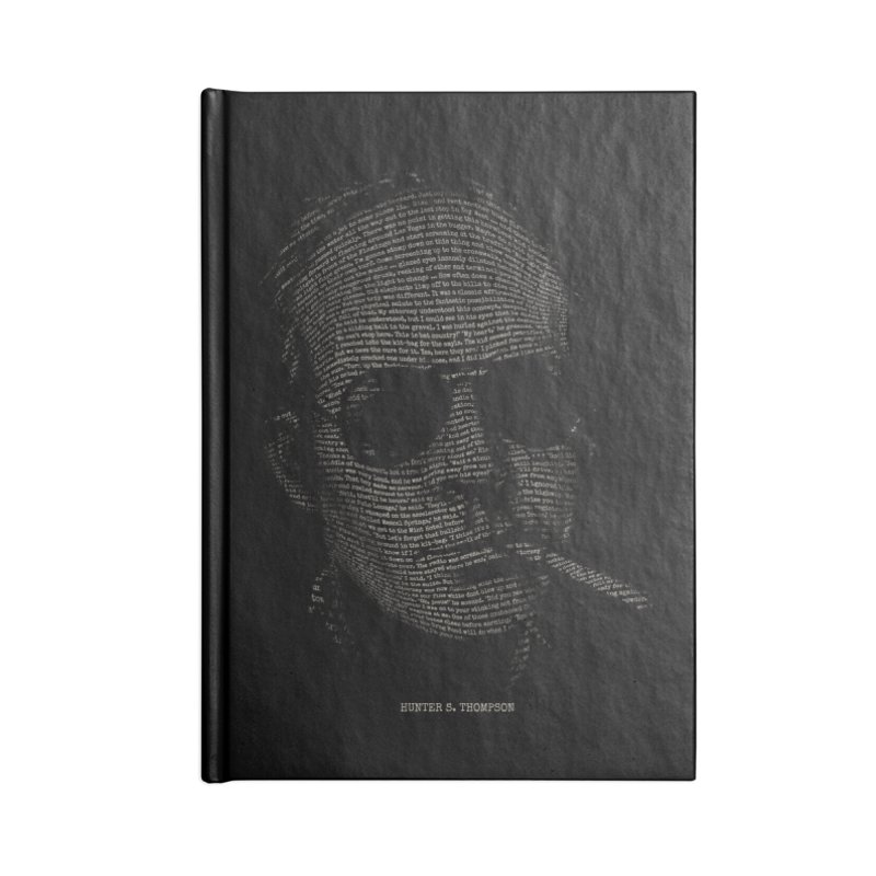 Hunter S. Thompson - Gonzo Accessories Blank Journal Notebook by 6amcrisis's Artist Shop