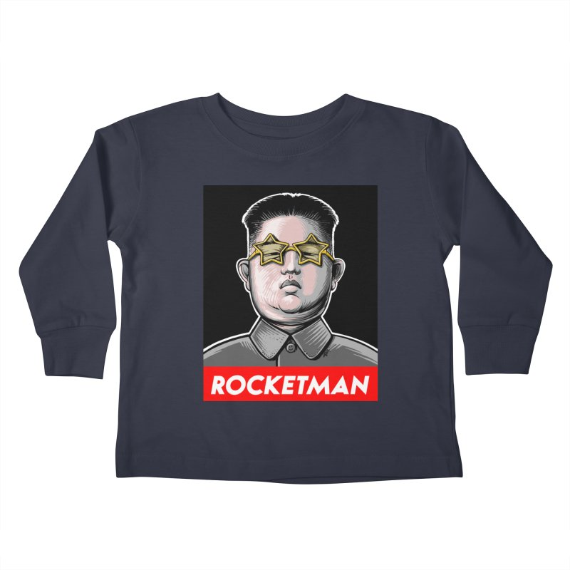 Rocket Man Kim Jong Un Kids Toddler Longsleeve T-Shirt by 6amcrisis's Artist Shop