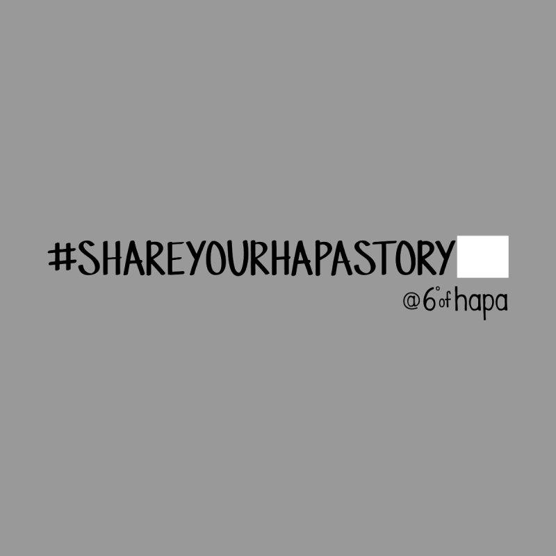 #ShareYourHapaStory Gym Style I Men's T-Shirt by 6degreesofhapa's Artist Shop