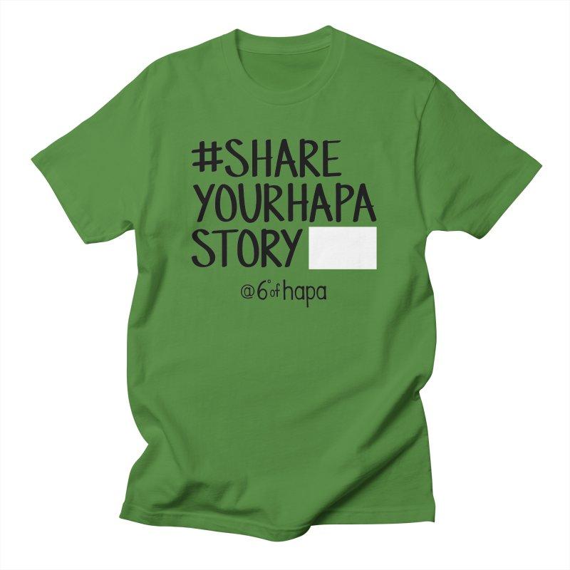 #ShareYourHapaStory Gym Style II Men's T-Shirt by 6degreesofhapa's Artist Shop