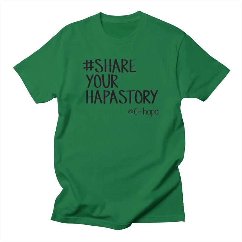#ShareYourHapaStory I Men's T-Shirt by 6degreesofhapa's Artist Shop
