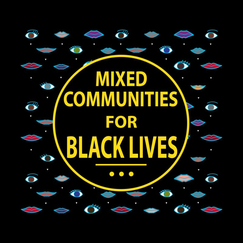 Mixed Communities for Black Lives II Kids Toddler T-Shirt by 6degreesofhapa's Artist Shop