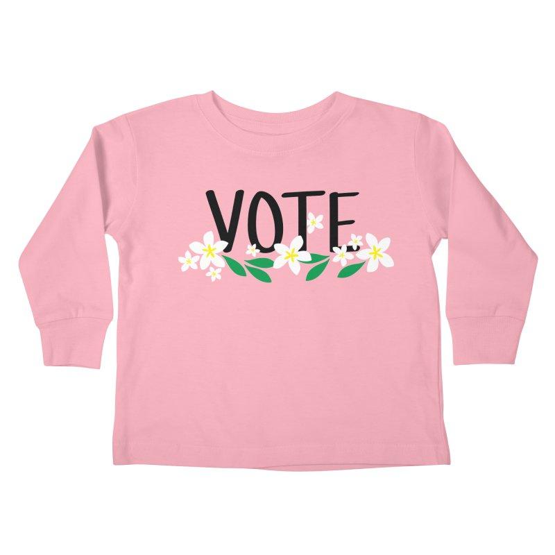 VOTE - Plumerias Kids Toddler Longsleeve T-Shirt by 6degreesofhapa's Artist Shop