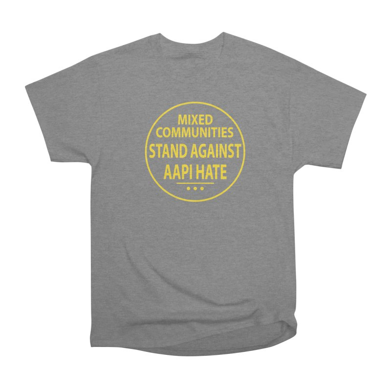 Mixed Communities Stand Against AAPI Hate I Women's T-Shirt by 6degreesofhapa's Artist Shop