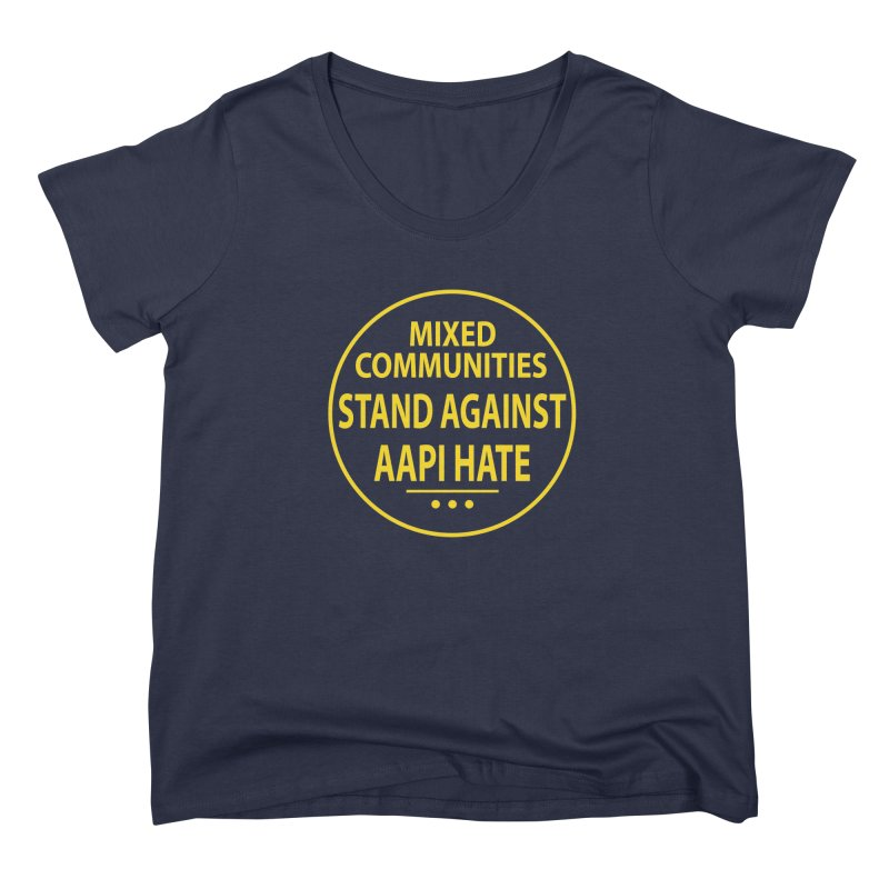 Mixed Communities Stand Against AAPI Hate I Women's Scoop Neck by 6degreesofhapa's Artist Shop