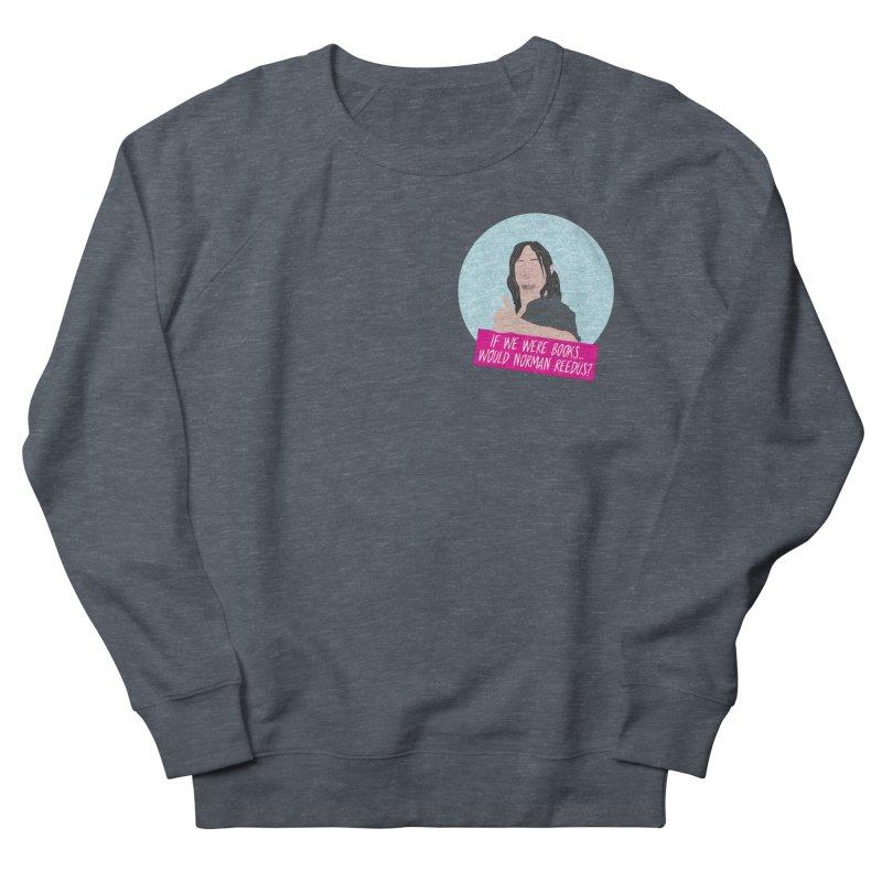 If we were books would Norman Reedus? Men's Sweatshirt by iridescent matter