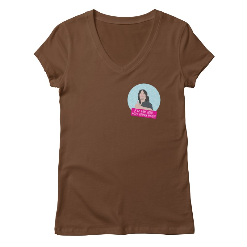 If we were books would Norman Reedus? Women's Regular V-Neck by iridescent matter