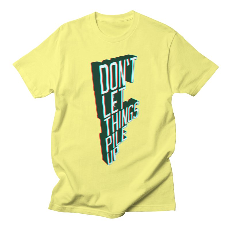 Don't let things pile up in Men's Regular T-Shirt Lemon by iridescent matter