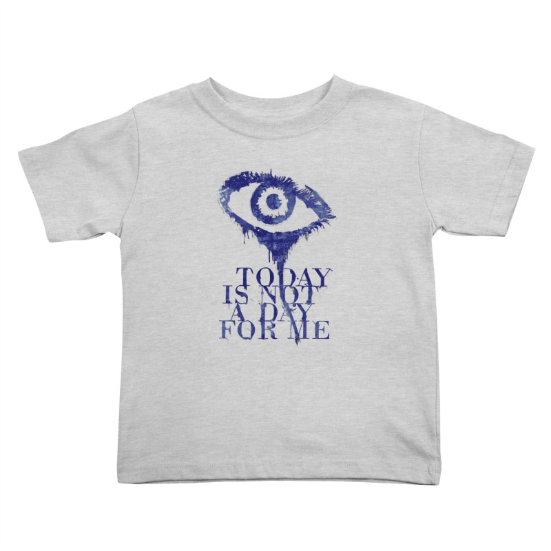 one of those days... Kids Toddler T-Shirt by iridescent matter