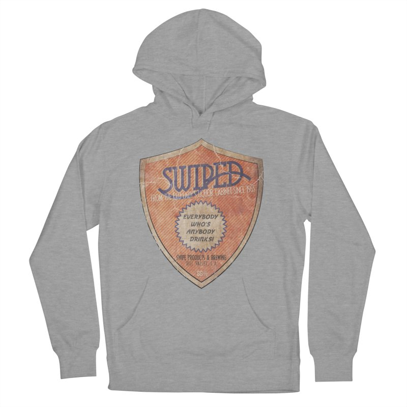Swiped it from the old lady's liquor cabinet Women's Pullover Hoody by iridescent matter